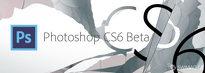 Preview - Adobe Photoshop CS6 Beta